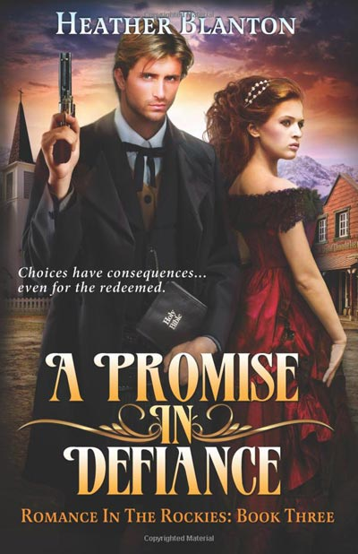 A Promise in Defiance, book 3