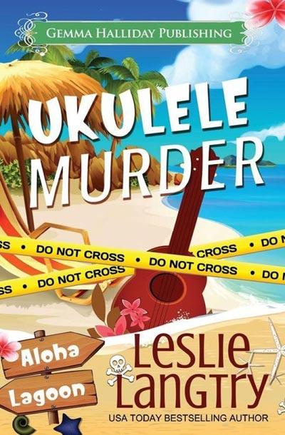 Ukulele Murder: A Nani Johnson Aloha Lagoon Mystery