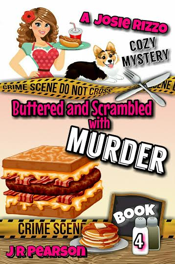 Buttered and Scrambled with Murder, Book 4