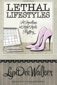 Lethal Lifestyles by LynDee Walker - Great Escape