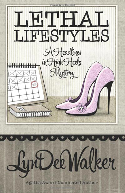 Lethal Lifestyles by LynDee Walker – Great Escape