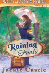 Raining Fools