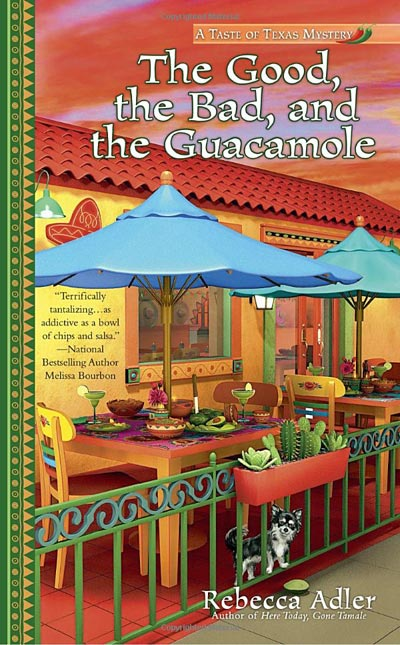 The Good the Bad and the Guacamole