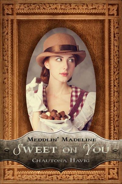 Meddlin Madeline Sweet on You