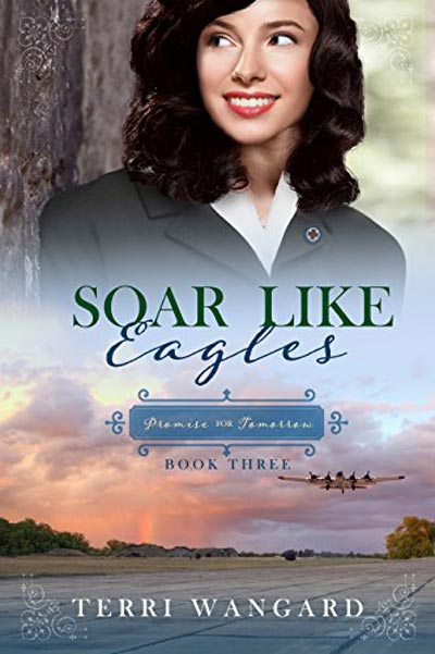 Soar Like Eagles (Promise for Tomorrow Book 3)