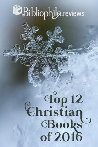 Top 12 Christian Books of 2016