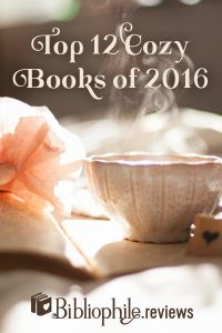 Top 12 Cozy Books of 2016