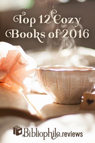 Top 12 Cozy Books of 2016