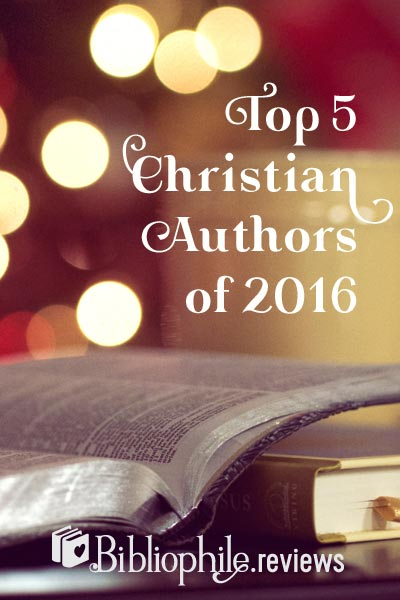 Top 5 Christian Authors of 2016