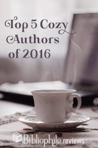 Top 5 Cozy Authors of 2016