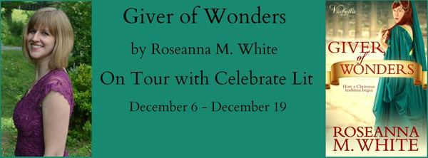 Giver of Wonders by Roseanna M. White - banner