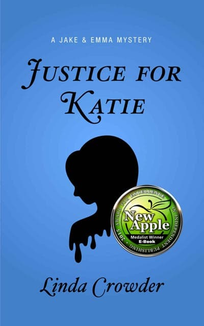 Justice For Katie - A Jake and Emma Mystery