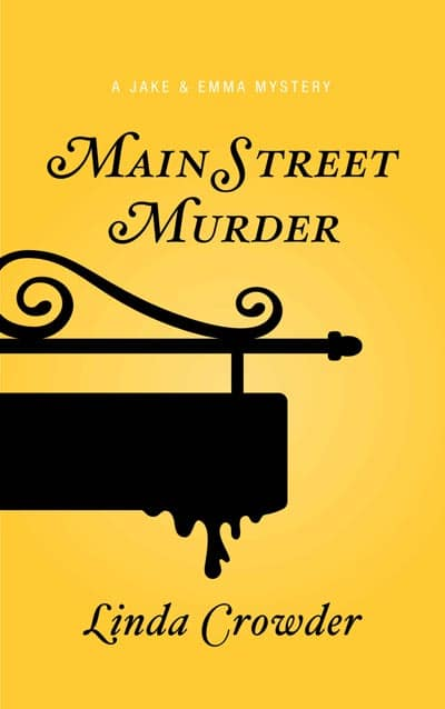 Main Street Murder - A Jake and Emma Mystery