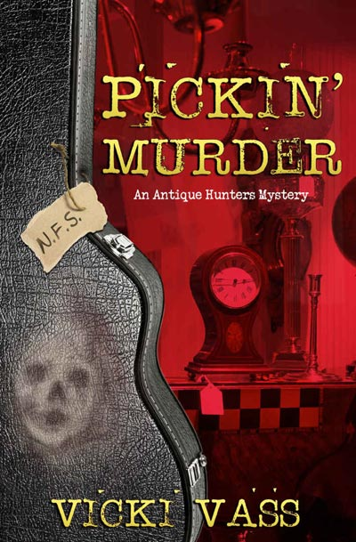 Pickin Murder: An Antique Hunters Mystery