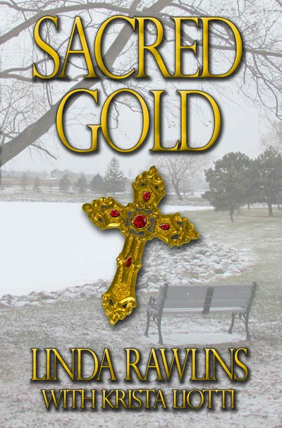 Sacred Gold - Rocky Meadow Mysteries