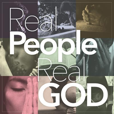 Podcast - Real People, Real God