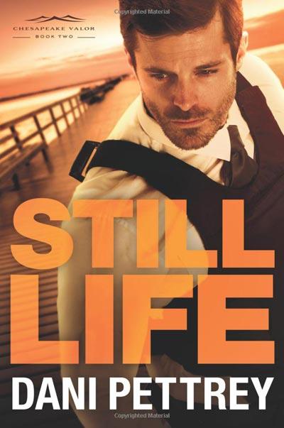 Still Life (Chesapeake Valor) Dani Pettrey