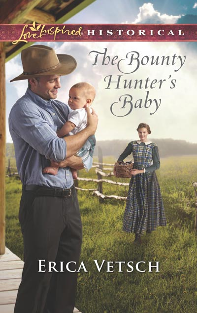 The Bounty Hunters Baby by Erica Vetsch