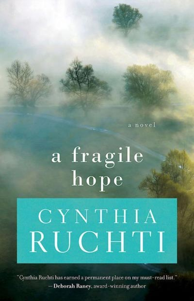 a fragile hope by Cynthia Ruchti