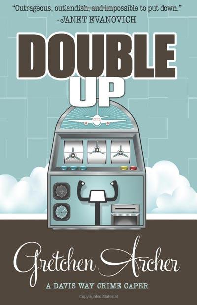 Double Up (Davis Way Crime Caper)