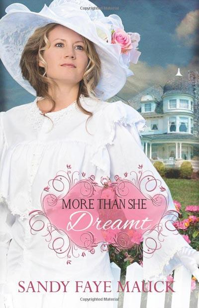 More Than She Dreamt (Rose Arbor Brides) (Volume 1)
