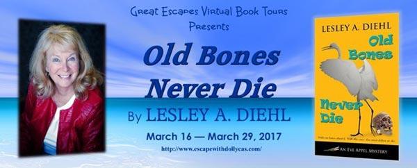 Old Bones Never Die (Eve Appel Mystery) - banner