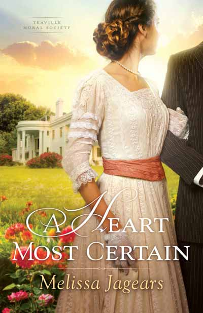 A Heart Most Certain (Teaville Moral Society Book 1)