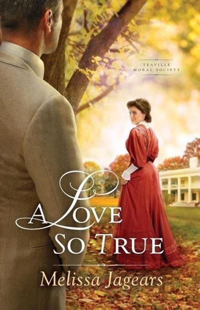 A Love So True (Teaville Moral Society Book 2)