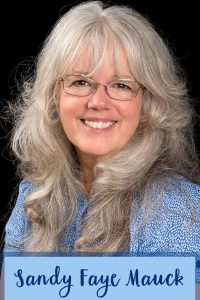 Author Spotlight—Sandy Faye Mauck