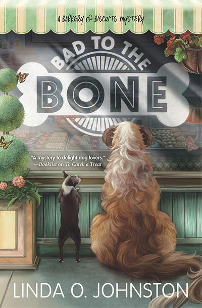 Bad to the Bone (A Barkery & Biscuits Mystery)