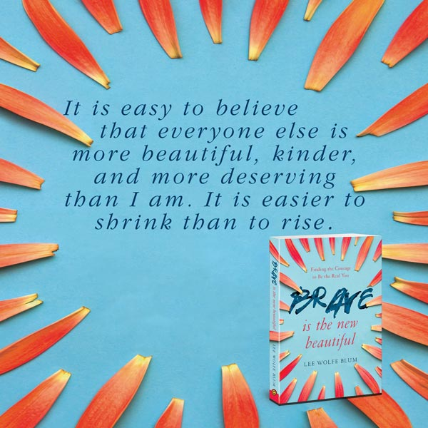 Brave Is the New Beautiful: Finding the Courage to Be the Real You - banner