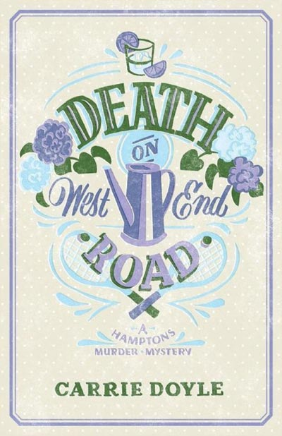 Death on West End Road: A Hamptons Murder Mystery