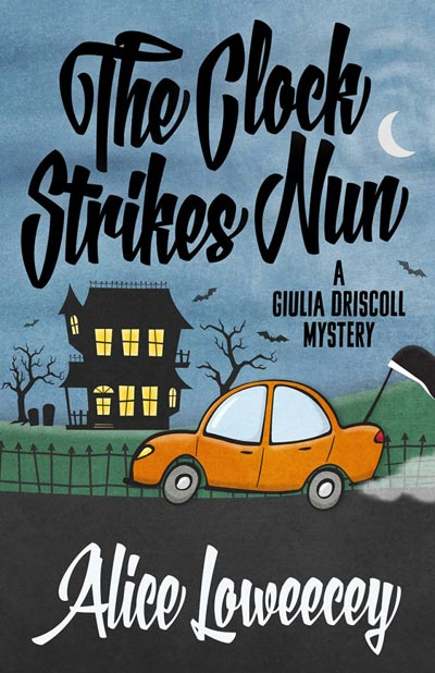 The Clock Strikes Nun (Giulia Driscoll Mystery)