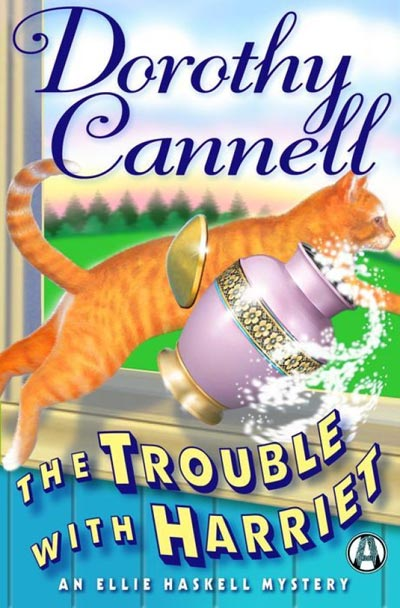 The Trouble with Harriet (Ellie Haskell Mysteries)