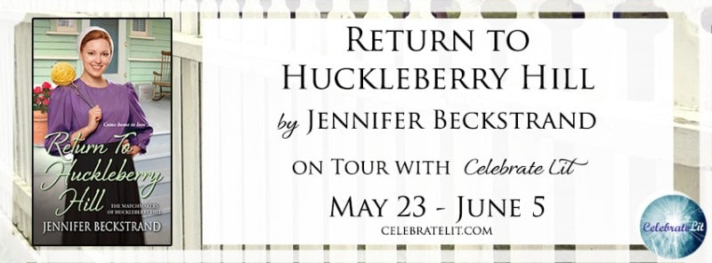 Return to Huckleberry Hill (The Matchmakers of Huckleberry Hill) banner