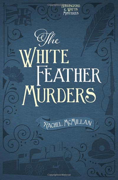 The White Feather Murders (Herringford and Watts Mysteries)