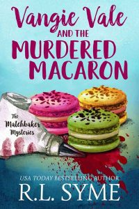 Vangie Vale and the Murdered Macaron