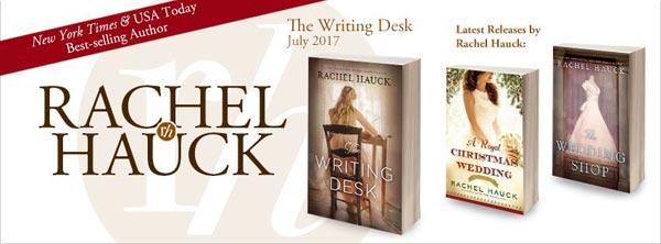 Rachel Hauck - The Writing Desk