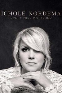 "NICHOLE NORDEMAN'S ""EVERY MILE MATTERED"" CD"