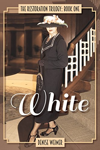 White: The Restoration Trilogy: Book One