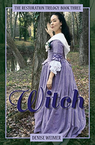 Witch: The Restoration Trilogy, Book Three