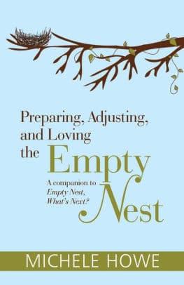 Preparing, Adjusting, and Loving the Empty Nest