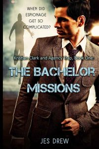 Kristian Clark and Agency Trap Book One: The Bachelor Missions