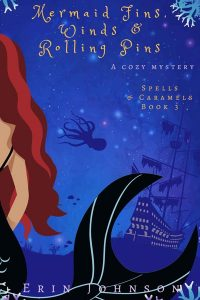 Mermaid Fins, Winds & Rolling Pins