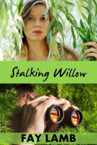 Stalking Willow