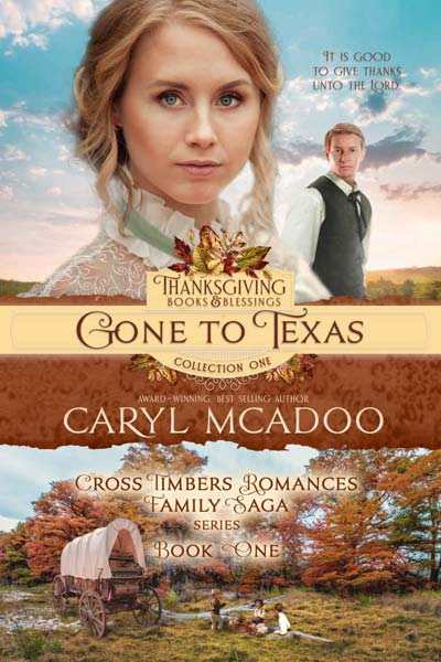 Gone to Texas by Caryl McAdoo
