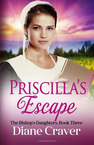 Priscilla's Escape by Diane Craver