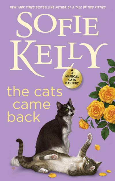 The Cats Came Back (Magical Cats) by Sofie Kelly