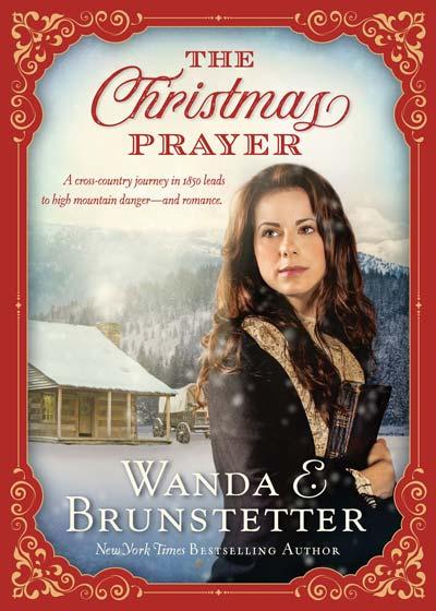 The Christmas Prayer by Wanda E. Brunstetter