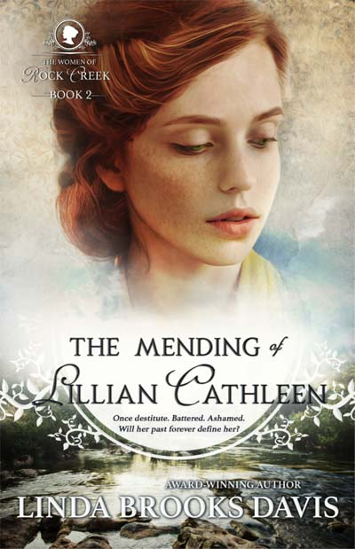 The Mending of Lillian Cathleen by Linda Brooks Davis